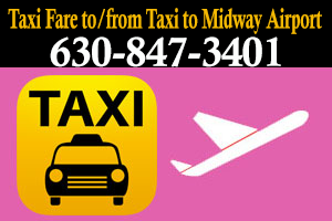 Taxi Fare to/from Taxi to Midway Airport - To/from Glen Ellyn Illinois