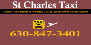 Taxi To/From Midway to St Charles IL Illinois
