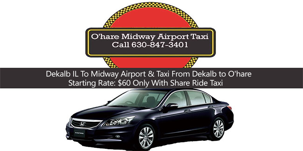 Taxi To/From Midway from/to Dekalb IL Illinois