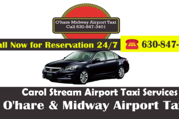 Carol Stream Taxi To O'Hare Airport  Starting $25.00
